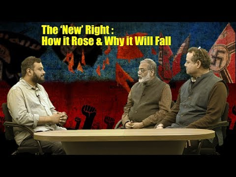 The New Right : How it Rose and Why it Will Fall?