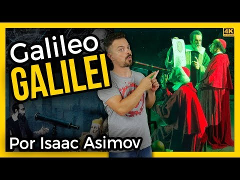 galileo-galilei,-su-biografía-según-isaac-asimov-|-ciencias-de-la-ciencia