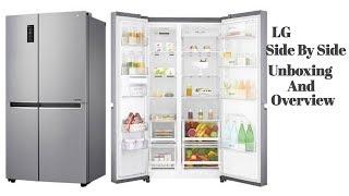LG Side By Side Refrigerator B247SLUV Unboxing | LG Refrigerator