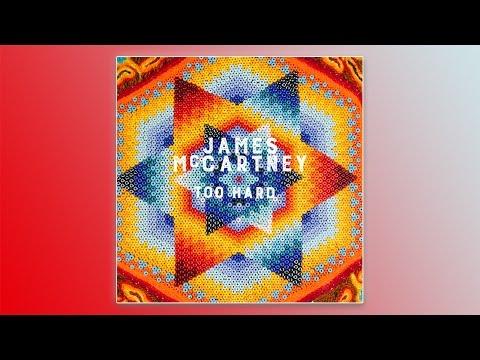 James McCartney - Too Hard (Official Audio)