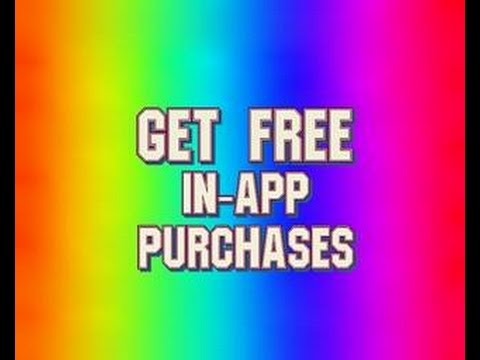 get free in app purchase on android devices no root no pc for free 2016 check description