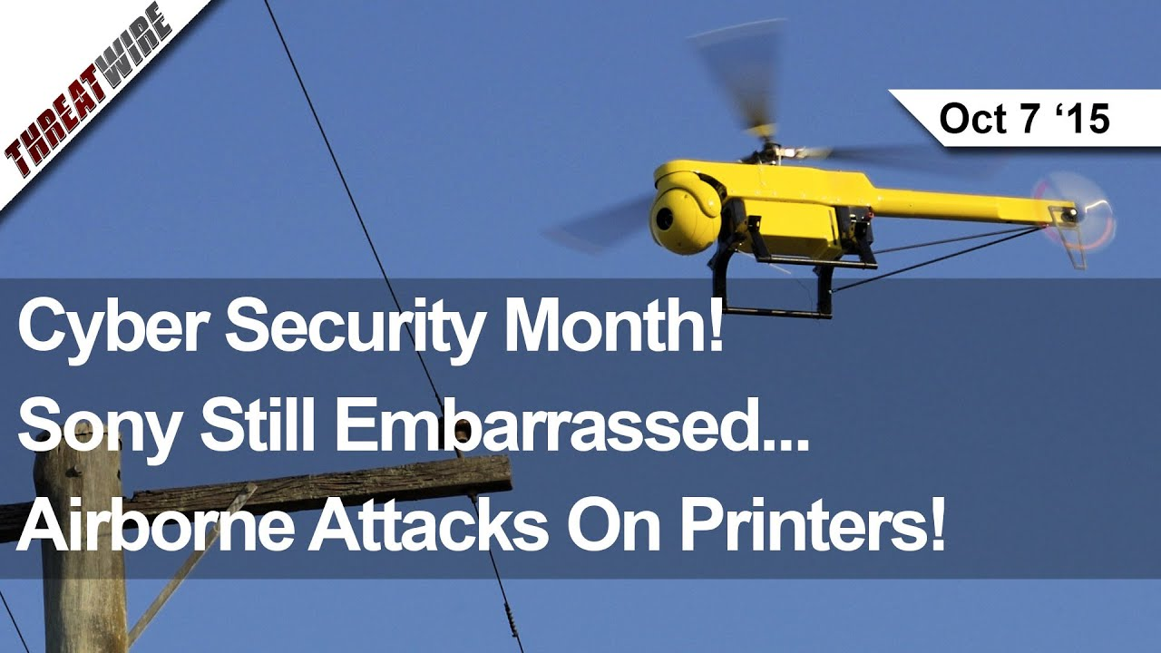 iOS Malware? Drone Printer Hacks! It's Cyber Security Month! - ThreatWire