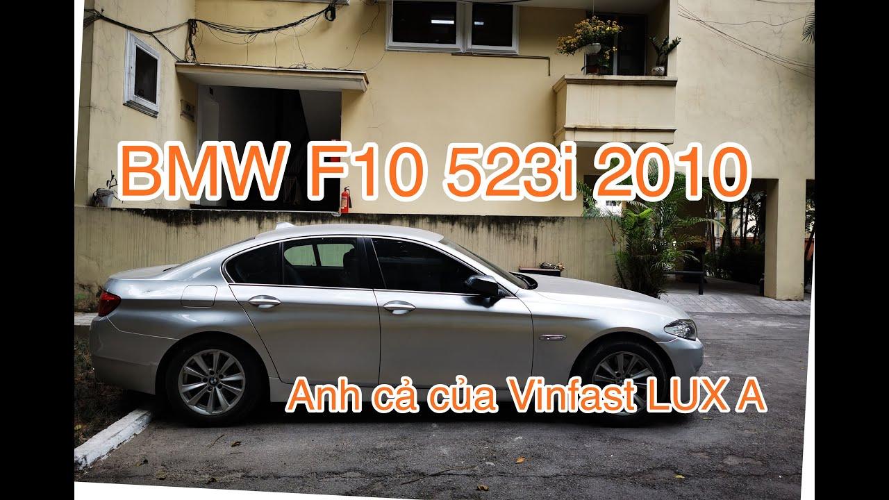 BMW F10 523i 2010 - Anh cả cùng cha khác mẹ của Vinfast LUX A