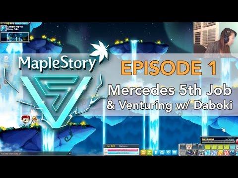 [MapleStory V Update] Mercedes 5th Job & Venturing w/ Daboki - EP. 1