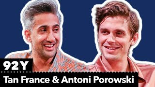 Tan France in Conversation with Antoni Porowski