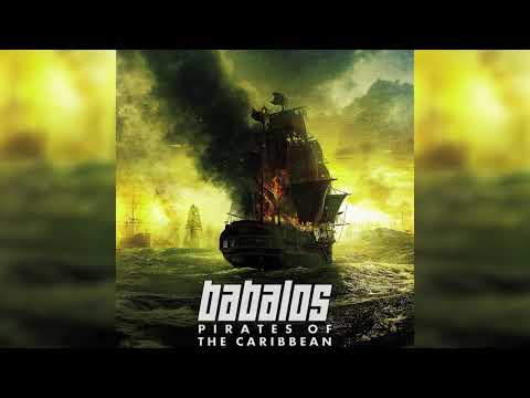 Babalos - Pirates Of The Caribbean [HQ]