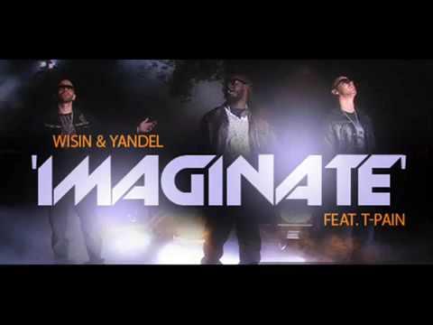 video imaginate wisin y yandel ft t-pain gratis