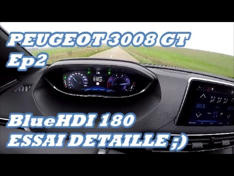 essai nouveau peugeot 3008 gt bluehdi 180 eat6 ep2 youtube. Black Bedroom Furniture Sets. Home Design Ideas