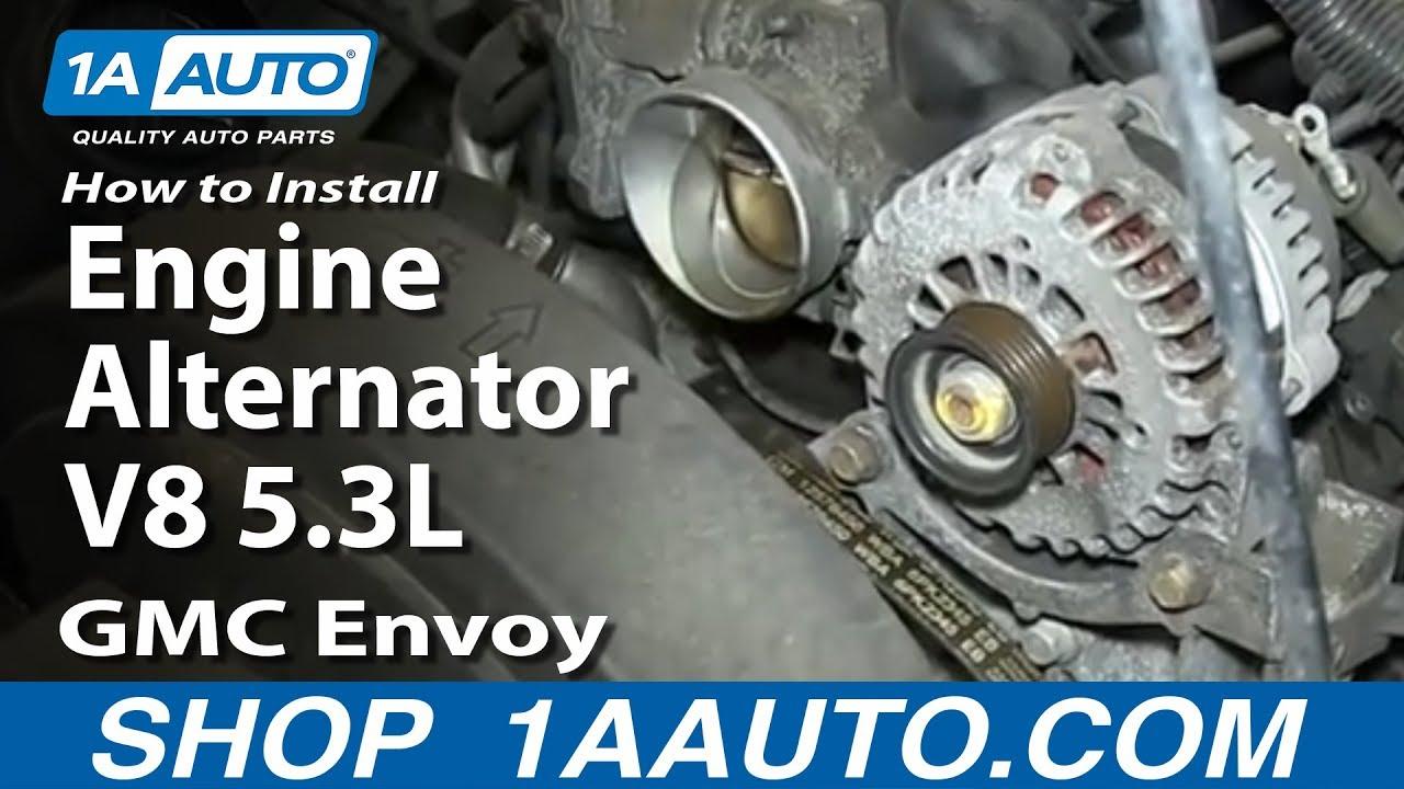 How To Install Replace Engine Alternator V8 53L GMC Envoy