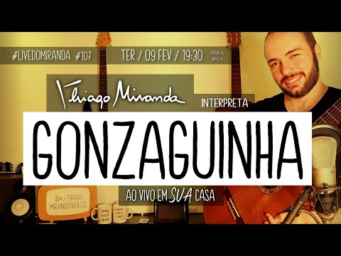 Thiago Miranda interpreta GONZAGUINHA #LiveDoMiranda #107 #FiqueEmCasa e #CanteComigo