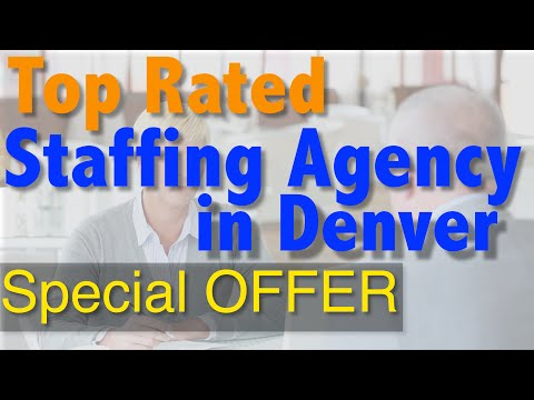 Staffing Agencies in Denver - (303) 974-4712 - Top Denver Staffing Agencies in Colorado