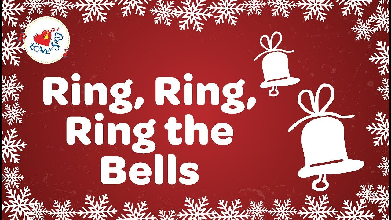 Ring, Ring, Ring The Bells with Lyrics Christmas Song - YouTube