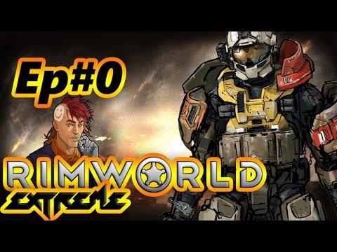 Rimworld Extreme Randy Random Ep0 (Set up/Prepare Carefully)