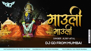 माऊली माऊली | Mauli Mauli | Lai Bhaari | Ajay Gogawale | DJ GDFM Remix