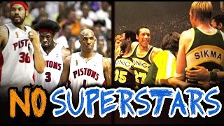 5 NBA Teams who were Successful WITHOUT any Superstars!