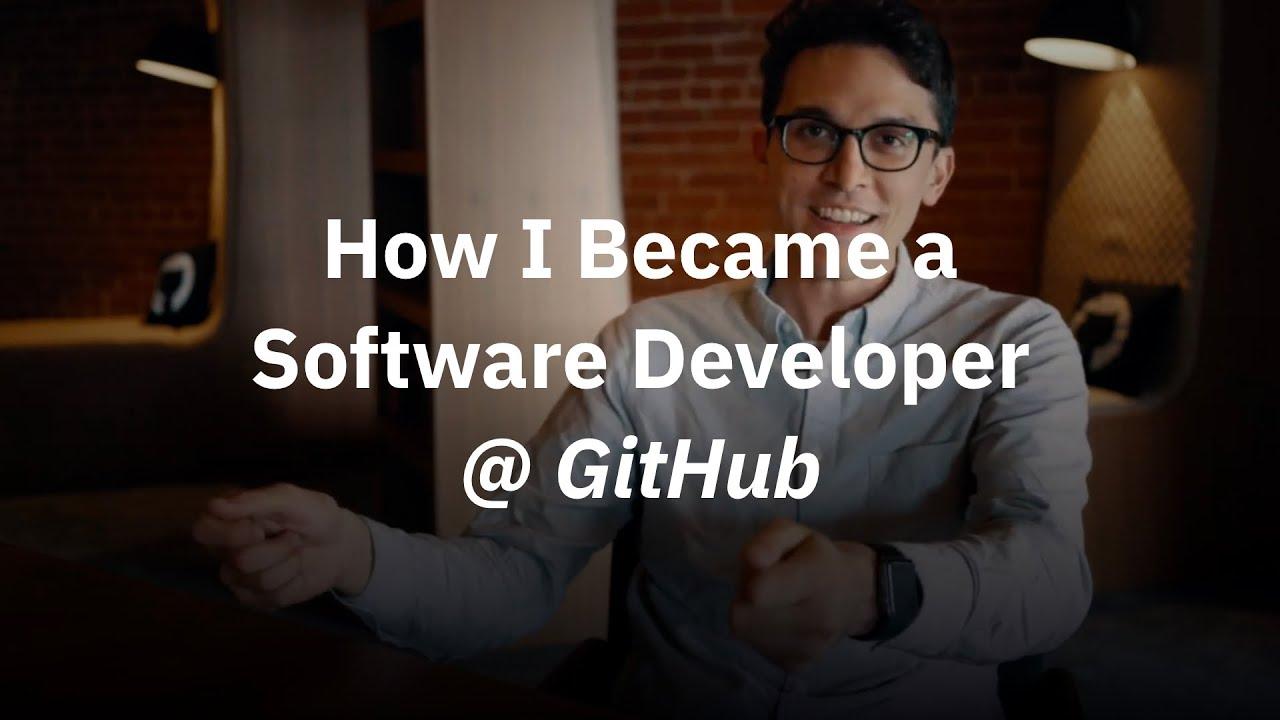 How I Became a Software Developer at GitHub