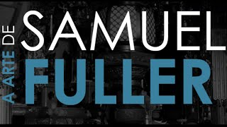 Trailer: A Arte de Samuel Fuller