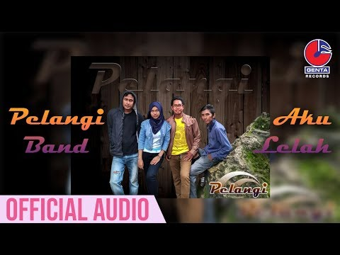 Pelangi Band - Aku Lelah (Official Audio)