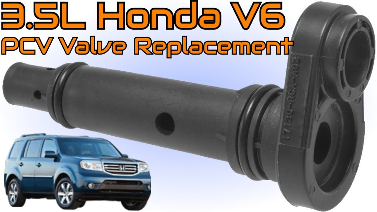 Honda Pilot Pcv Valve Location Amp Replacement 2005 2017