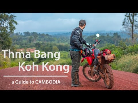 CAMBODIA TRAVEL GUIDE // THMA BANG - KOH KONG