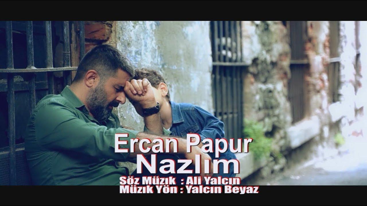 Ercan Papur - Nazlım (Official Video)