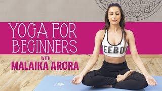 Yoga for Beginners Ft. Malaika Arora | MissMalini