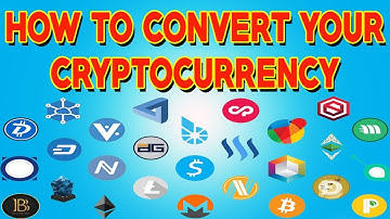 How To Convert Your Cryptocurrency to Other Coins 2018