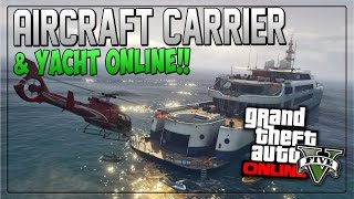 "GTA 5 Online: How to get ""Aircraft Carrier"" & ""Yacht"" In Freeroam ""1.24 Modded Mission"""