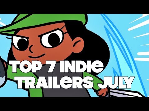Top 7 Best Looking Indie Game Trailers - July 2017