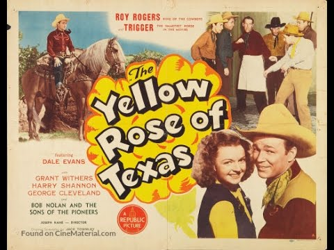 The Yellow Rose of Texas Roy Rogers full length western movie