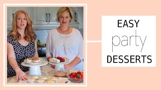 Easy Last-minute Party Desserts