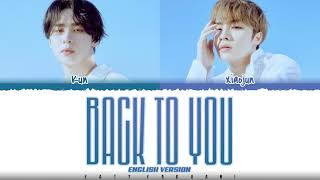 WayV 'KUN & XIAOJUN' - 'BACK TO YOU' [ENGLISH VERSION] Lyrics [Color Coded_Eng]