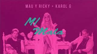 MI MALA - REMIX- Mau y Ricky, Karol G, ANDY DJ