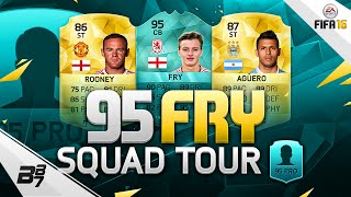95 RATED DAEL FRY SQUAD TOUR! | FIFA 16
