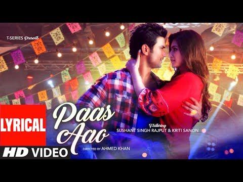 Paas Aao Sg With Lyrics  Sushant Singh & Kriti San  Amaal Mallik Armaan Malik Prakriti Kakar