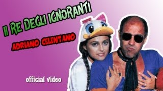 Il re degli ignoranti - ADRIANO CELENTANO (official video)