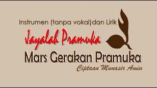 Mars Gerakan Pramuka Jayalah Pramuka Instrumen Dan