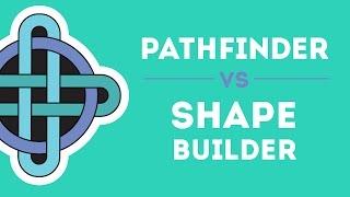 Pathfinder vs Shapebuilder
