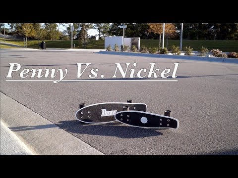 penny vs nickel skateboard comparison test ride youtube
