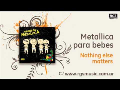 Metallica para Bebes - Nothing else matters