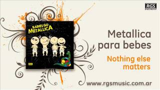 Metallica para Bebes - Nothing else matters