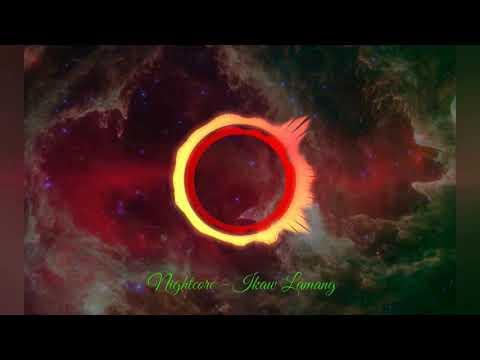 Nightcore - Ikaw Lamang
