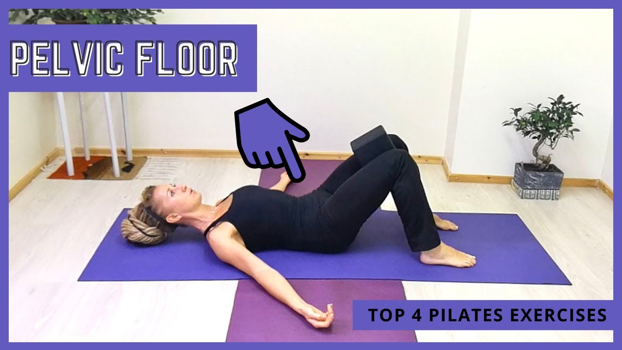 Top 4 Pilates Pelvic Floor Exercises