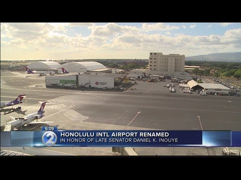 Honolulu airport renamed after late Sen. Daniel Inouye