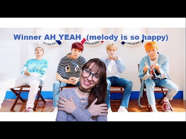 13 4 MB] WINNER AH YEAH MV Reaction, Download Mp3/Mp4 ~2942