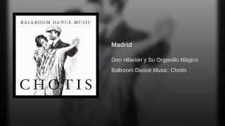 Chotis en Organillo - Madrid