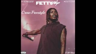 Fetty Wap - Crew Freestyle (NEW SONG 2017)