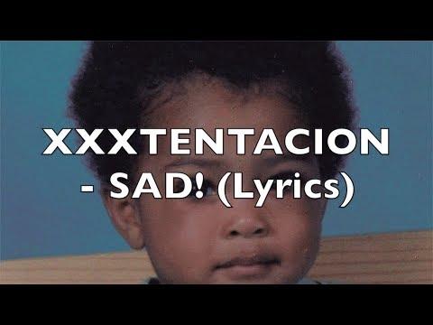 XXXTENTACION - SAD! (Lyrics) [Normal Speed] {Explicit}