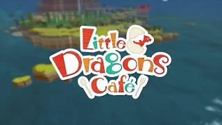 Little Dragons Café Launch Trailer