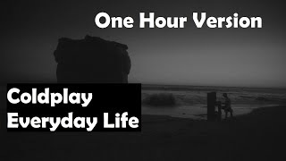 Baixar Coldplay   Everyday Life   Lyrics   Audio   One Hour Loop